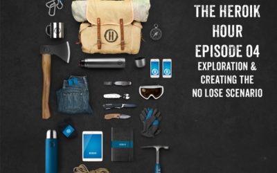Show Notes Episode 04 – Exploration – How to Create A No Lose Scenario