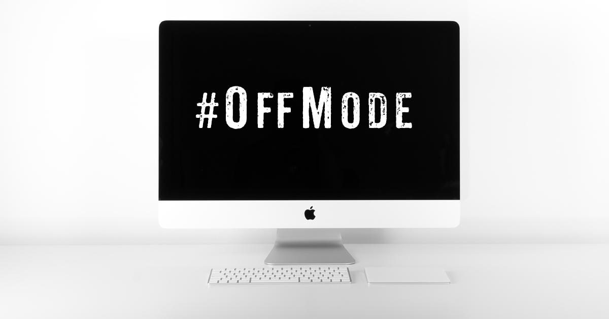 Digital Detox Via #OffMode
